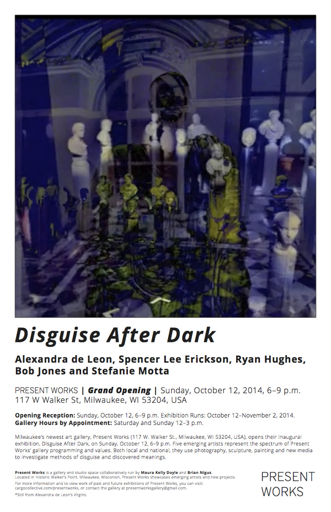 disguise after dark at present works gallery, milwaukee